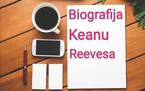 Biografija Keanu Reevesa - Biografije poznatih