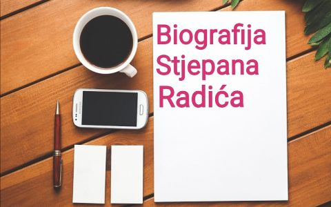 Biografija Stjepana Radića - Biografije poznatih