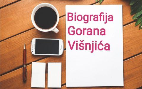 Biografija Gorana Višnjića - Biografije poznatih