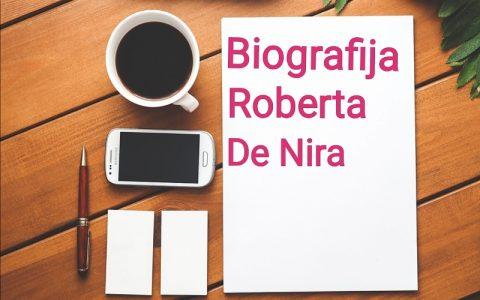Biografija Roberta De Nira - Biografije poznatih