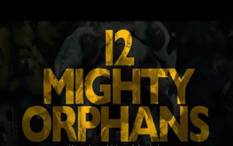 12 Mighty Orphans (2021): Povijesni i sportski filmovi