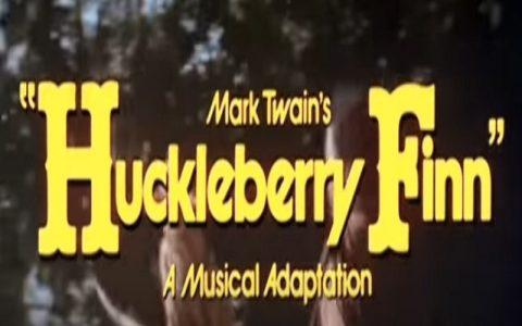 Najbolji mjuzikli: Huckleberry Finn (1974)
