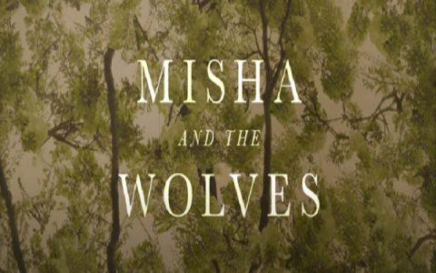 Misha and the Wolves (2021): Dokumentarni filmovi