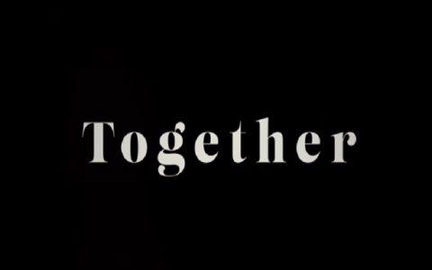Together (2021): Najbolje drame filmovi