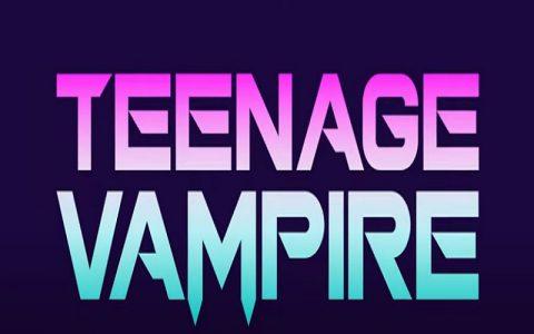 Teenage Vampire (2020): Najbolje fantazije i komedije